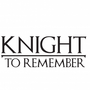2019 Knight To Remember